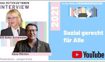 Sozial gerecht für alle – Couchgespräch mit Elfi Scho-Antwerpes und Hans Mörtter